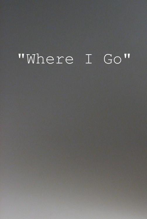 Where_I_go_1